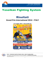 Yoseikan Fighting System Risultati
