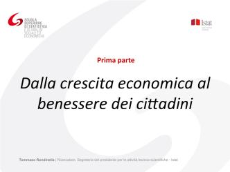 Dalla crescita economica al benessere dei cittadini Prima