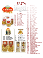 Colavita Pasta is produced only from the wheat of the Molise fields
