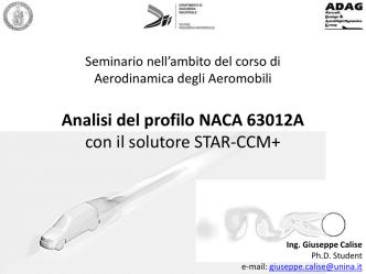 Analisi del profilo NACA 63012A con il solutore STAR-CCM+
