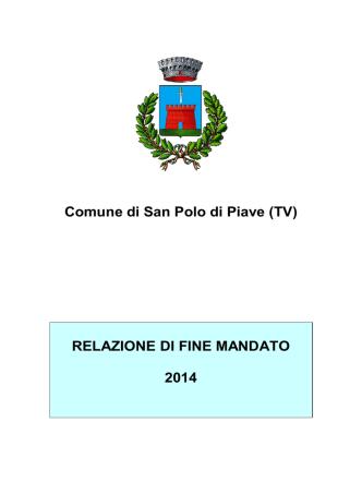 Comune di San Polo di Piave (TV) RELAZIONE DI FINE MANDATO