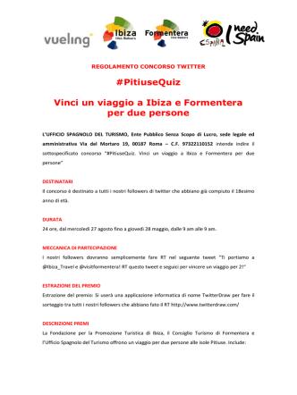 #PitiuseQuiz Vinci un viaggio a Ibiza e Formentera per due