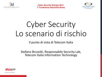Cyber Security Lo scenario di rischio