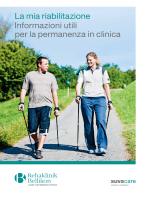 La mia riabilitazione Informazioni utili per la permanenza in clinica