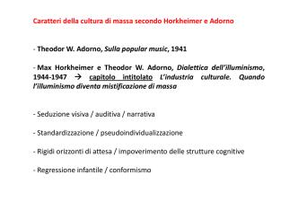 Caratteri della cultura di massa secondo Horkheimer e