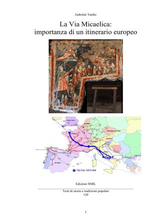 120 La Via Micaelica, importanza di un itinerario europeo