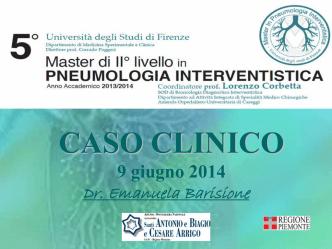 CASO CLINICO 9 giugno 2014 - Master in Pneumologia Interventistica