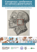 Consensus conference on salivary gland tumors