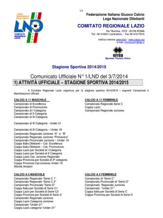 Comunicato Ufficiale N° 1/LND del 3/7/2014 1) ATTIVITÀ UFFICIALE