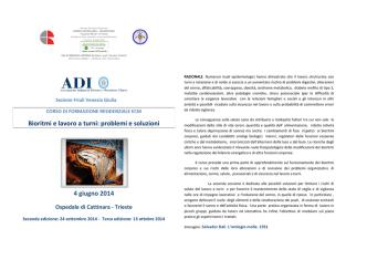 Bioritmi e lavoro a turni: problemi e soluzioni 4 giugno 2014