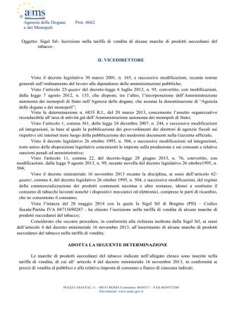 Agenzia delle Dogane Prot. 4662 e dei Monopoli Oggetto: Sigel Srl