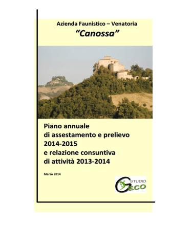 """Azienda Faunistico – Venatoria """"Canossa"""" Piano annuale di"""