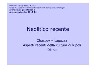 25.neolitico recente - Omero - Università degli Studi di Pisa