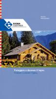 Proteggere e decorare il legno. Prodotti e sistemi