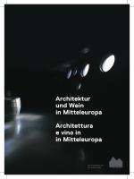 Architektur und Wein in Mitteleuropa Architettura e vino in in