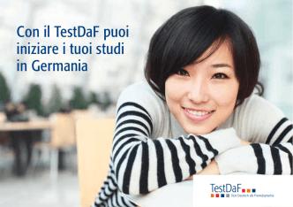 Con il TestDaF puoi iniziare i tuoi studi in Germania