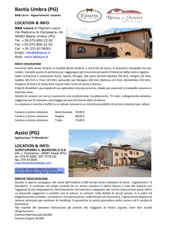 Assisi (PG) Bastia Umbra (PG)