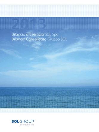 Bilancio di esercizio SOL SpA e bilancio consolidato del Gruppo SOL