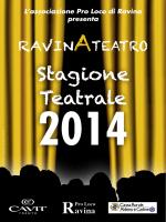 Stagione taatrale Pro Loco Ravina_2014