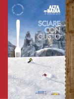 A TASTE FOR SKIING SKIFAHREN MIT GENUSS