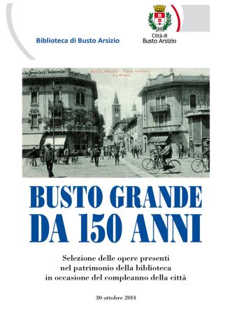 150 anni_Città di Busto_bibliografia_web