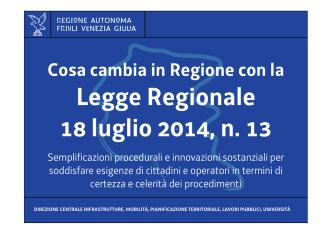 Cosa cambia in regione con la legge regionale 13/2014