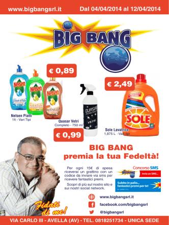 BIG BANG premia la tua Fedeltà!