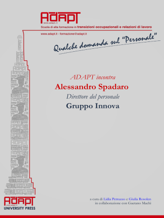 A colloquio con Alessandro Spadaro, Direttore del personale