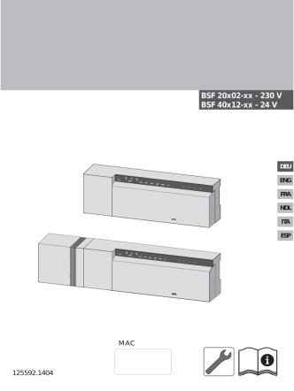 BSF 20x02-xx - 230 V BSF 40x12-xx - 24 V