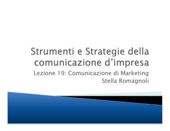 Comunicazione di Marketing - Stella Romagnoli: le lezioni