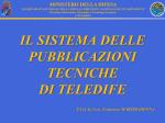 Il Sistema delle Pubblicazioni Tecniche di TELEDIFE