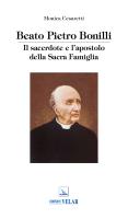 Beato Pietro Bonilli - SUORE S. Famiglia di Spoleto