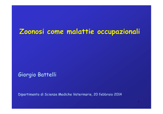 (3) G. Battelli - Zoonosi come mal.occupazionali (feb 2014)