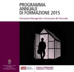 PROGRAMMA ANNUALE DI FORMAZIONE 2015