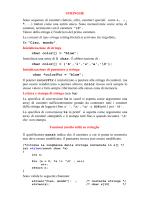 STRINGHE Sono sequenze di caratteri (lettere, cifre, caratteri