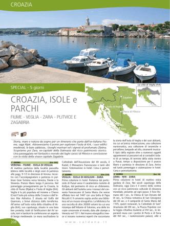 Croazia, Isole e Parchi FIUME - VEGLIA - ZARA
