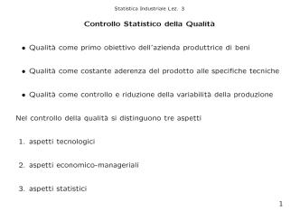 Controllo Statistico della Qualit`a • Qualit`a come primo obiettivo dell