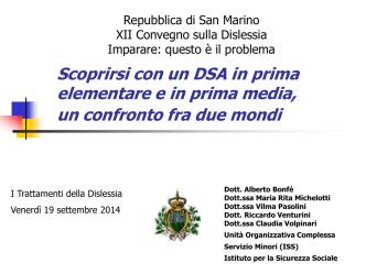 Alberto Bonfè, Maria Rita Michelotti, Vilma Pasolini, Riccardo