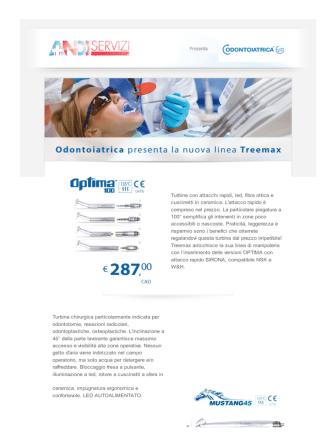 06/05/2014 Odontoiatrica presente la nuova linea Treemax