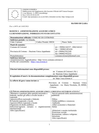 1 BANDO DI GARA Denominazione ufficiale: COMUNE DI