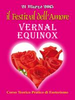 VERNAL EQUINOX - Il Festival dell`Amore