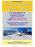 30 dicembre NEVEGAL BL 02 gennaio S. Fosca BL