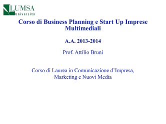 Corso: Business Planning e Start Up Imprese Multimediali