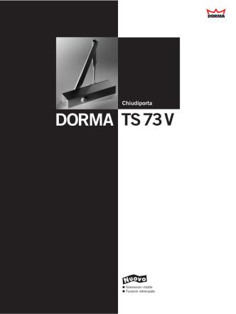Chiudiporta TS73V DORMA
