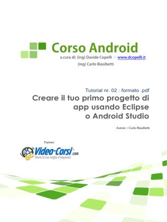 2 Creare il tuo primo progetto di app usando eclipse o android