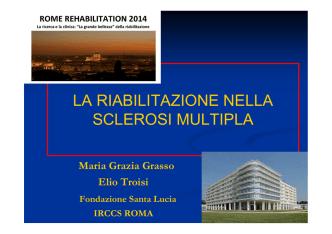 14 La riabilitazione nella SM. M.G. Grasso