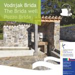 Vodnjak Brida The Brida well Pozzo Brida