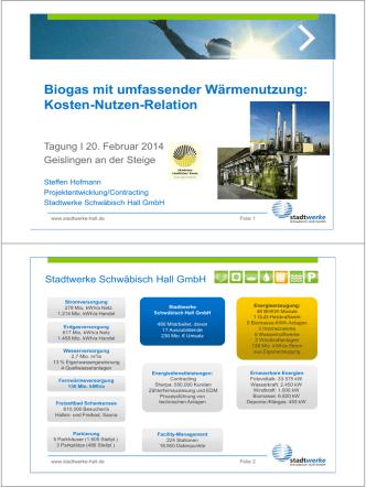 Biogas mit umfassender Wärmenutzung in Schwäbisch Hall