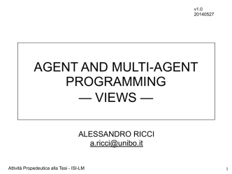 AGENT AND MULTI-AGENT PROGRAMMING — VIEWS —