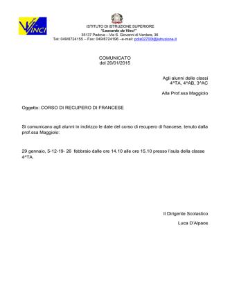 COMUNICATO del 20/01/2015 Agli alunni delle classi 4^TA, 4^AB, 3